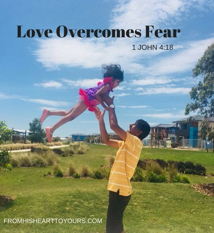 PERFECTLOVEOVERCOMESFEAR